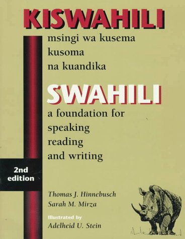 Swahili: A Foundation for Speaking Reading and Writing 9780761809722