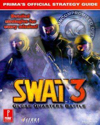 Swat 3: Close Quarters Battle: Prima's Official Strategy Guide 9780761521471