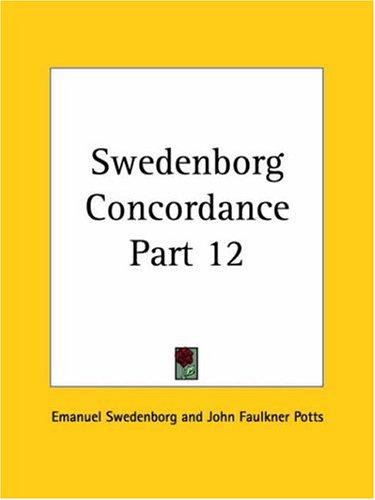 Swedenborg Concordance Part 12