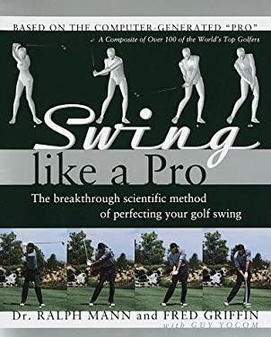 Swing Like a Pro 9780767902366