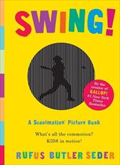 Swing!: A Scanimation Picture Book 2883832