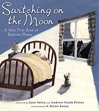 Switching on the Moon: A Very First Book of Bedtime Poems 9780763642495