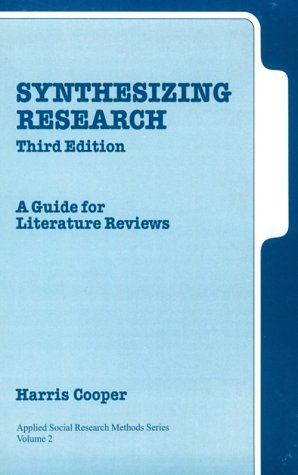 Synthesizing Research: A Guide for Literature Reviews 9780761913481