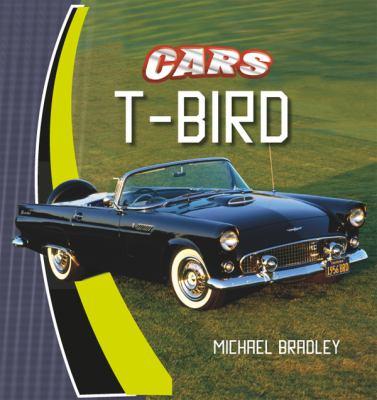 T-Bird T-Bird 9780761429838