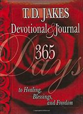 T.D. Jakes Devotional & Journal: 365 Days to Healing, Blessings, and Freedom 2984035