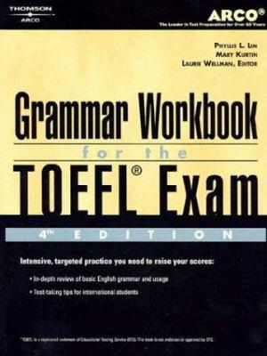 TOEFL Grammar Workbook 4e 9780768907827