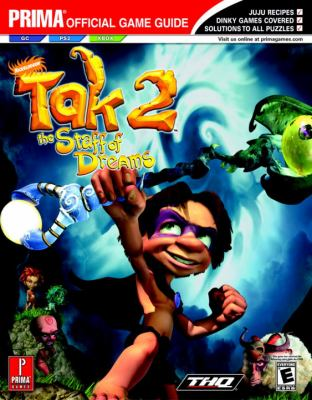 Tak 2: The Staff of Dreams: Prima Official Game Guide 9780761547761