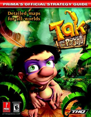 Tak and the Power of Juju: Prima's Official Strategy Guide 9780761543671