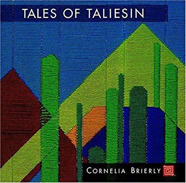Tales of Taliesin: A Memoir of Fellowship 9780764913358