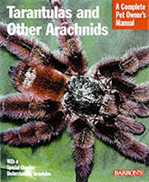 Tarantulas and Other Arachnids 9780764114632
