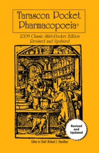 Tarascon Pocket Pharmacopoeia 2009 Classic Shirt Edition Revised and Updated 9780763774196