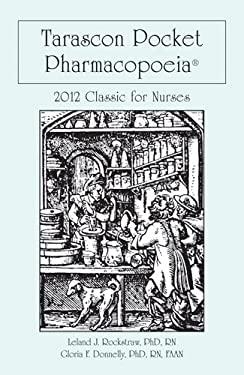 Tarascon Pocket Pharmacopoeia 2012 Classic for Nurses 9780763771508
