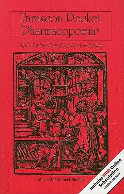 Tarascon Pocket Pharmacopoeia: Deluxe Lab-Coat Pocket Edition 9780763777708