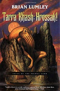 Tarra Khash: Hrossak!: Tales of the Primal Land 9780765310750