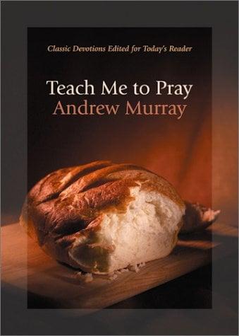 Teach Me to Pray 9780764225963