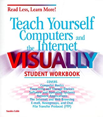Teach Yourself Computers and the Internet Visually: Student Workbook 9780764533778