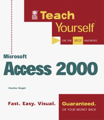 Teach Yourself Microsoft Access 2000 9780764532825