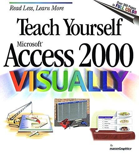 Teach Yourself Microsoft Access 2000 Visually 9780764560590