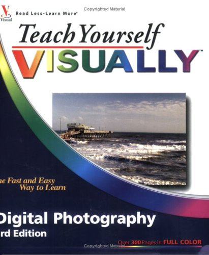 Teach Yourself Visually Digital Photography 9780764599415