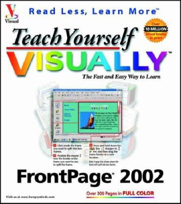 Teach Yourself Visually FrontPage 2002 9780764535901