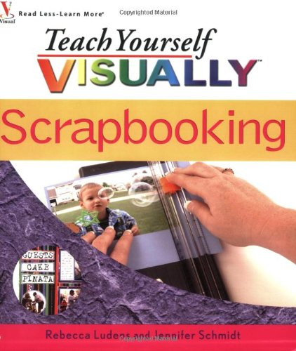 Teach Yourself Visually Scrapbooking 9780764599453