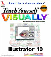 Teach Yourself Visuallytm Illustrator. 10