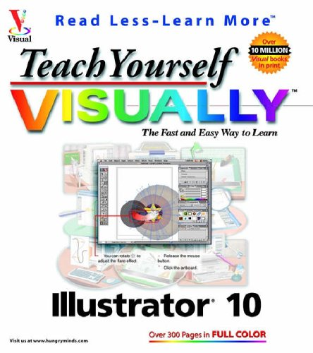 Teach Yourself Visuallytm Illustrator. 10 9780764536540