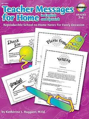 Teacher Messages for Home, English/Spanish, Grades 3 to 6