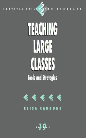 Teaching Large Classes: Tools and Strategies 9780761909750