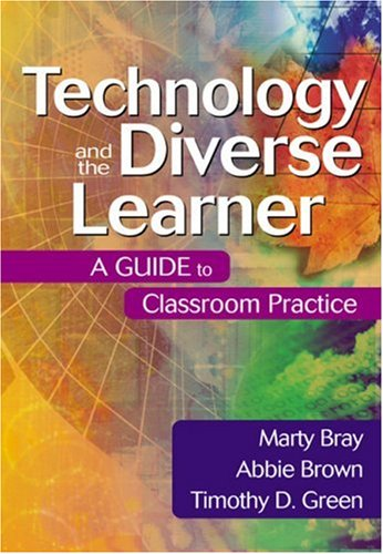 Technology and the Diverse Learner: A Guide to Classroom Practice 9780761931720