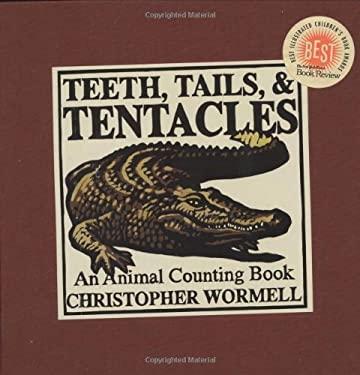 Teeth, Tails, & Tentacles 9780762421008