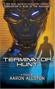 Terminator Hunt 9780765350930