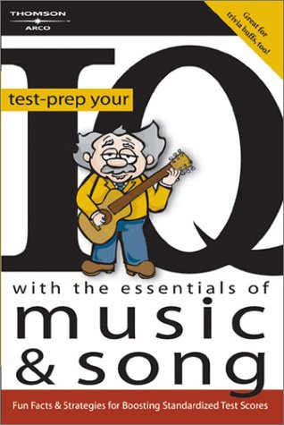 Test Prep Your IQ Music and Song 1e 9780768911893
