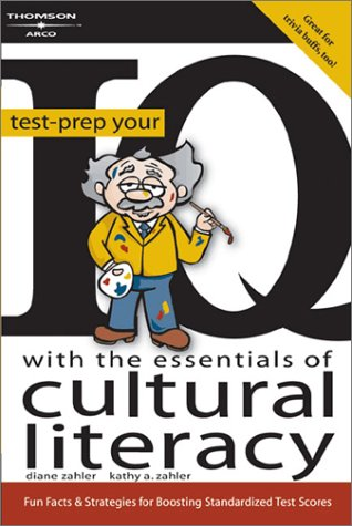 Test-Prep Your IQ with the Essentials of Cultural Literacy 9780768912937