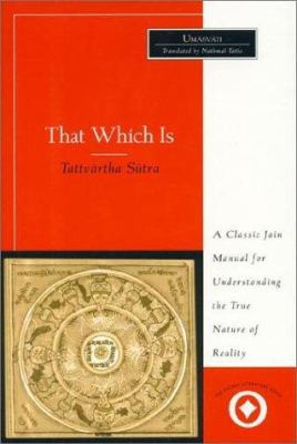 That Which Is: Tattvartha Sutra 9780761989936