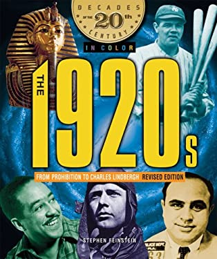 The 1920s from Prohibition to Charles Lindbergh 9780766026322