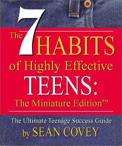 The 7 Habits of Highly Effective Teens 9780762414741