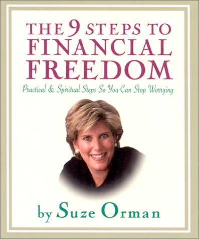 The 9 Steps to Financial Freedom: Practical & Spiritual Steps So You Can Stop Worrying 9780762411597