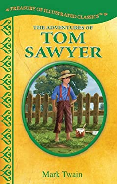 The Adventures of Tom Sawyer-Treasury of Illustrated Classics Storybook Collecti