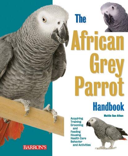 The African Grey Parrot Handbook 9780764141409