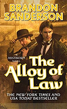The Alloy of Law: A Mistborn Novel 9780765368546