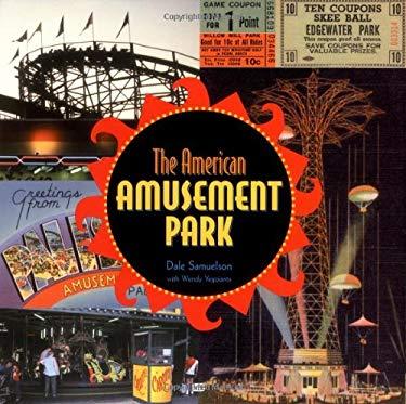 The American Amusement Park 9780760309810