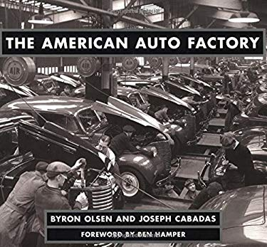 The American Auto Factory 9780760310595