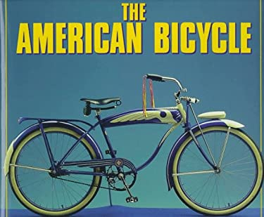 The American Bicycle 9780760300374