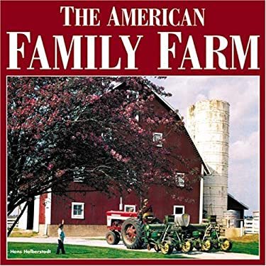 The American Family Farm 9780760317068