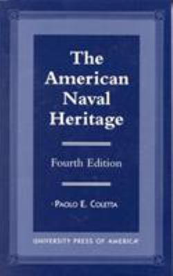 The American Naval Heritage, Fourth Edition 9780761808077