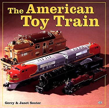 The American Toy Train 9780760306208