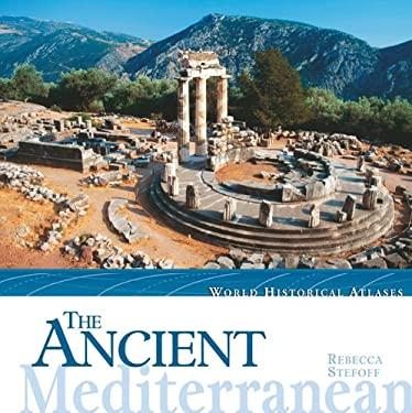 The Ancient Mediterranean 9780761416418