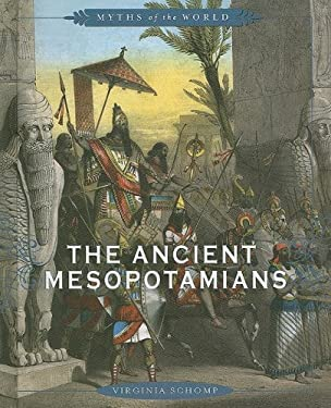 The Ancient Mesopotamians 9780761430957