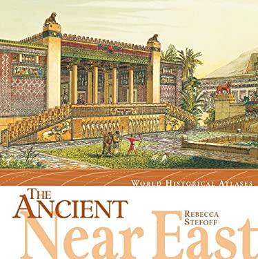 The Ancient Near East 9780761416395
